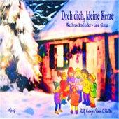 Dreh Dich, Kleine Kerze - Weihnachtstänze Und -Lieder by Rolf Krenzer