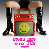 Super Hits Of The '70s Vol. 1 by Various Artists