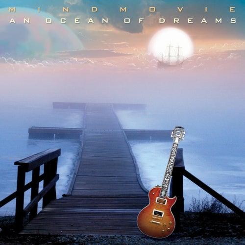 An Ocean Of Dreams by Mind Movie