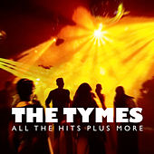 All the Hits Plus More by The Tymes