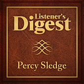 Listener's Digest - Percy Sledge by Percy Sledge