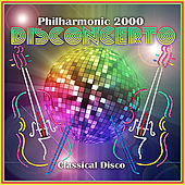 Disconcerto: Classical Disco by Philharmonic 2000