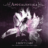 I Don't Care by Apocalyptica