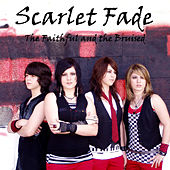 The Faithful And The Bruised by Scarlet Fade