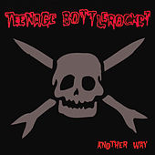 Another Way by Teenage Bottlerocket