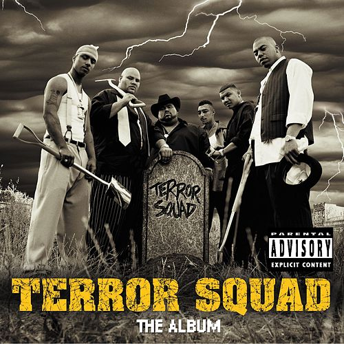 Terror Squad by Terror Squad