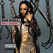 Dirty Harriet [Explicit] by Rah Digga