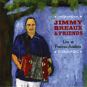 Live at Festivals Acadiens by Jimmy Breaux