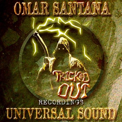 Universal Sound by Omar Santana