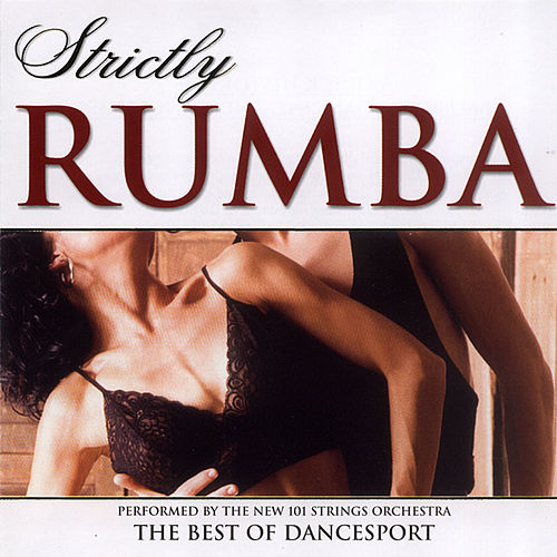 Strictly Rumba by 101 Strings Orchestra