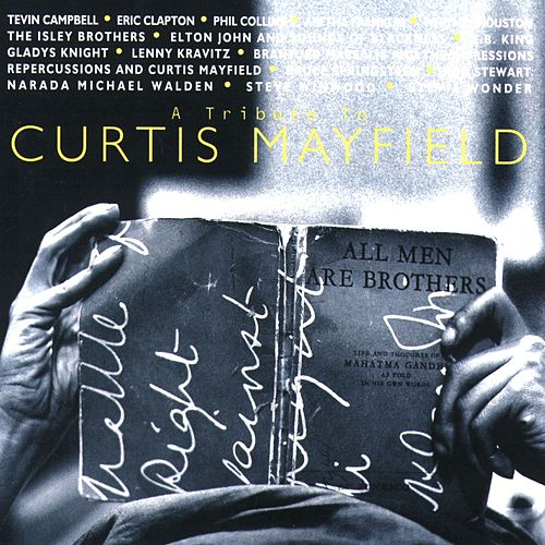 A Tribute To Curtis Mayfield by Various Artists