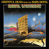 From The Mars Hotel by Grateful Dead