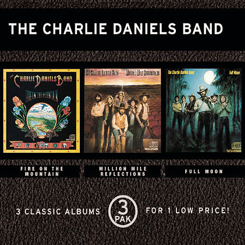 Fire on the Mountain/Million Mile Reflections/Full Moon by Charlie Daniels