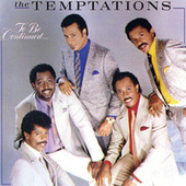 To Be Continued... by The Temptations
