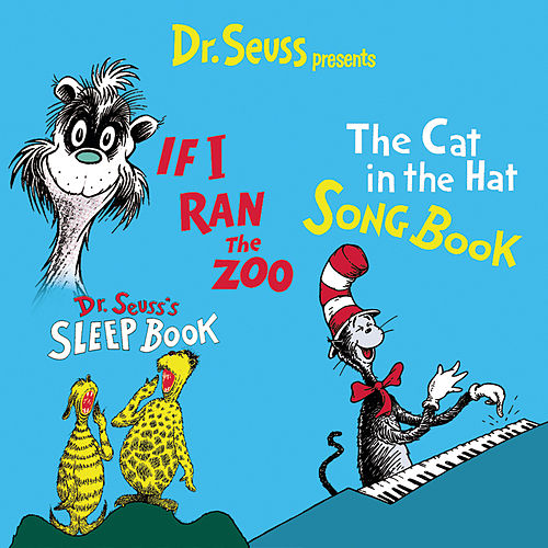 The Cat In The Hat Songbook/If I Ran The Zoo... by Dr. Seuss