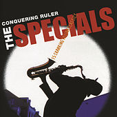 Conquering Ruler by The Specials