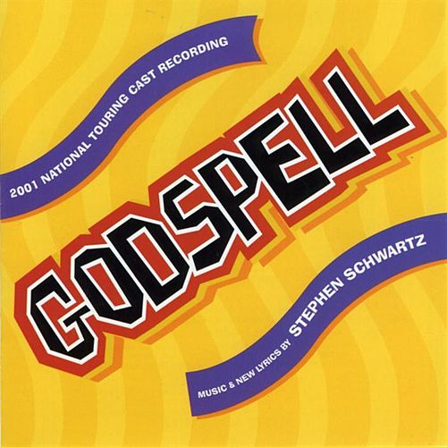 Godspell [2001 National Touring Cast Recording] by Various Artists
