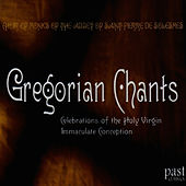 Gregorian Chants by Choir of Monks of the Abbey of Saint-Pierre de Solesmes
