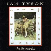 All The Good'uns by Ian Tyson