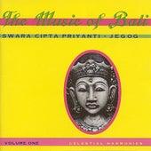 Music of Bali, Vol. 1 by Swara Cipta Priyanti