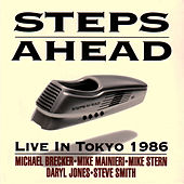 Live In Tokyo 1986 by Steps Ahead