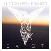 Exist by The Tony Rich Project