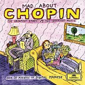 Mad About Chopin by Various Artists