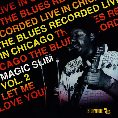 Let Me Love You by Magic Slim