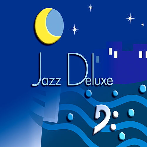 Jazz Deluxe by George Kahn