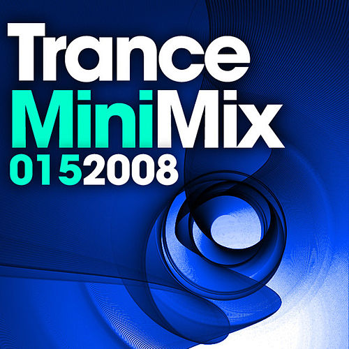 Trance Mini Mix 015 by Various Artists