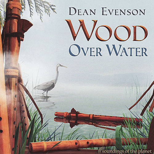 Wood Over Water by Various Artists