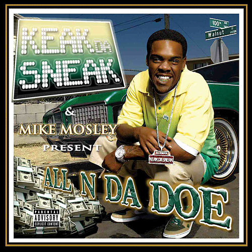 All N Da Doe by Keak Da Sneak
