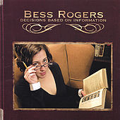 Decisions Based On Information by Bess Rogers