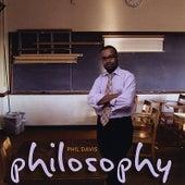 Philosophy by Phil Davis