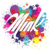 Mink by Mink