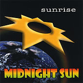 Sunrise by Midnight Sun