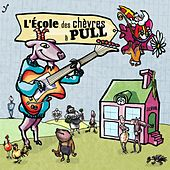 L'école des chèvres à pull by Les chèvres à pull