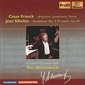FRANCK, C.: Psyche / SIBELIUS, J.: Symphony No. 2 (Cologne Gurzenich Orchestra, Ahronovitch) by Yuri Ahronovitch