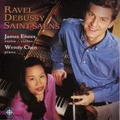 Ravel, Debussy, Saint-Saëns: Violin Sonatas by James Ehnes