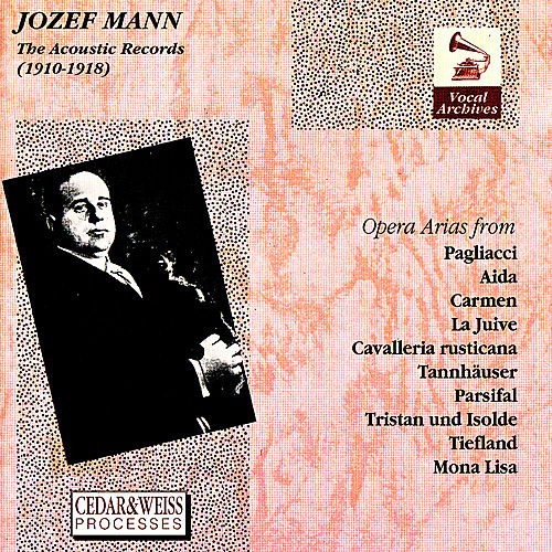 Jozef Mann: The Acoustic Records (1910-1918) by Josef Mann