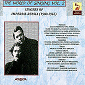 The World of Singing Vol. 2 - Singers of Imperial Russia by Various Artists