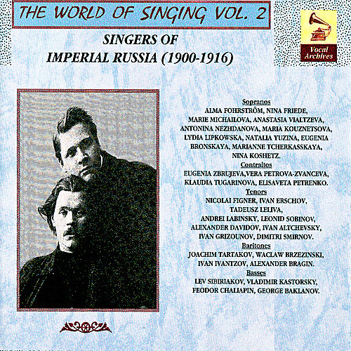 The World of Singing Vol. 2 - Singers of Imperial Russia von Various Artists