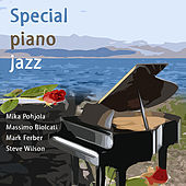 Special Piano Jazz - Memorable Love Songs - Cocktail Entertainment - Party Music by Mika Pohjola