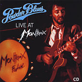 Live At Montreux by The Powder Blues Band