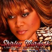 Change (We Can Believe In) by Shirley Murdock