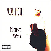Make Way by O.F.I.