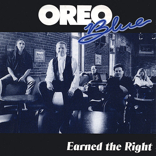 Earned the Right by Oreo Blue