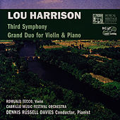 Lou Harrison: Third Symphony/Grand Duo For Violin & Piano by Dennis Russell Davies