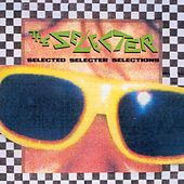 Selected Selecter Selections by The Selecter