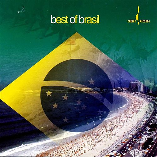 The Best of Brasil [Chesky] by Various Artists